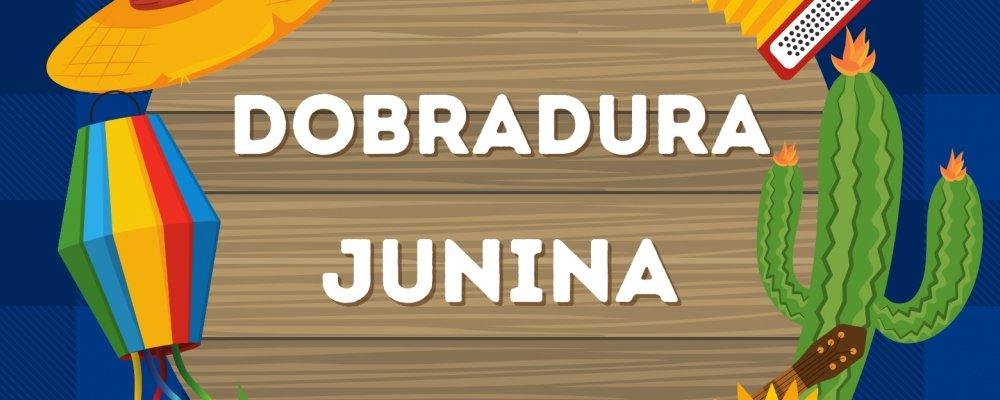 DOBRADURA – BALÃO JUNINO