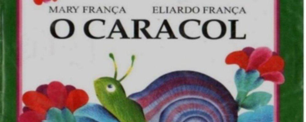 O CARACOL - MARY FRANÇA E ELIARDO FRANÇA